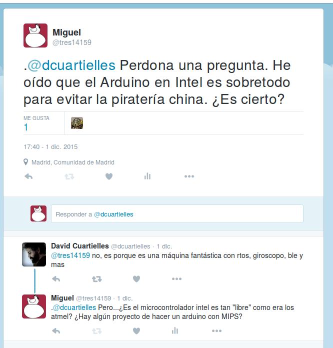 Miguel_en_Twitter_.@dcuartielles_Perdona_una_pregunta._He_oído_que_el_Arduino_en_Intel_es_sobretodo_para_evitar_la_piratería_china._¿Es_cierto_-_2015-12-05_00.41.46